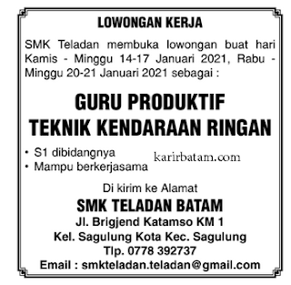 Lowongan kerja SMK Teladan Batam (14-17 Januari 2021)