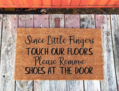 Since Little Fingers Touch Our Floors Please Remove Shoes At The Door - Doormat