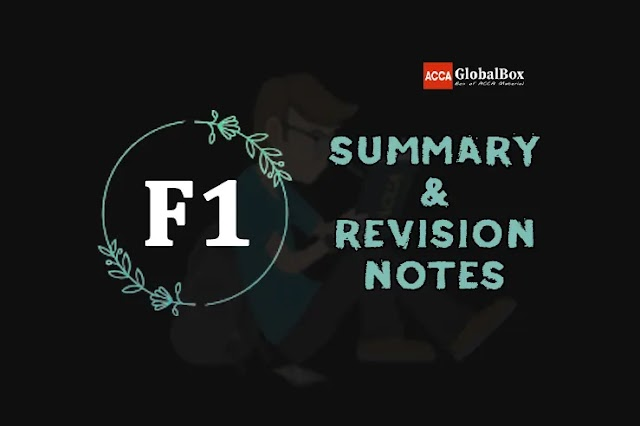 F1 (BT) | Summary + Revision Notes | Business and Technology | ACCA