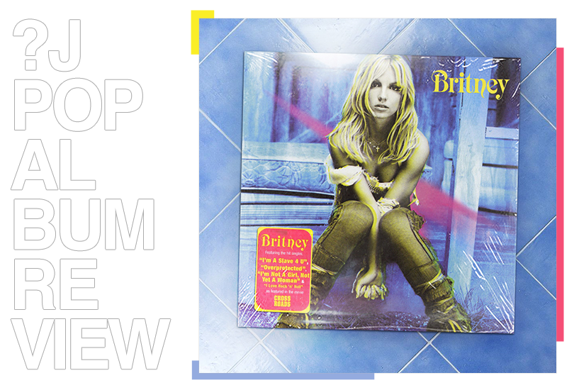 Album review: Britney Spears - Britney | Random J Pop