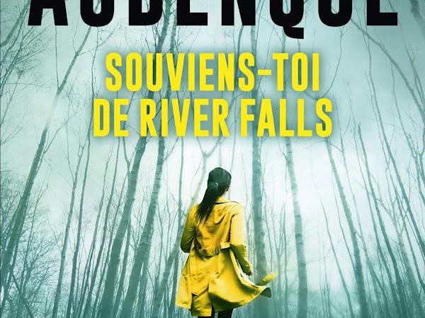 Souviens-toi de River Falls de Alexis Aubencque