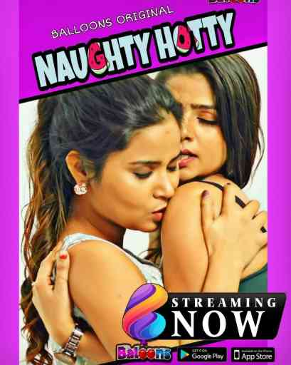 Naughty Hotty (2020) Hindi S01 E03 | Balloons App Web Series  | 720p WEB-DL | Download | Watch Online
