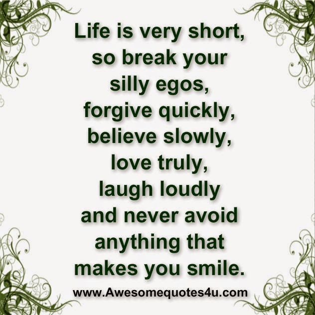 Very Short Quotes: Awesome Quotes: Life Is Very Short