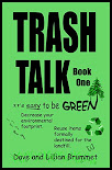 Trash Talk - It's Easy To Be Green! (series)