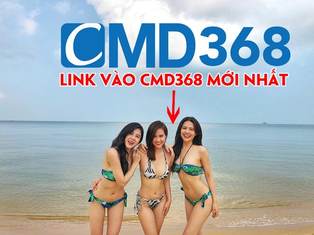 Link vào cmd368 mới nhất