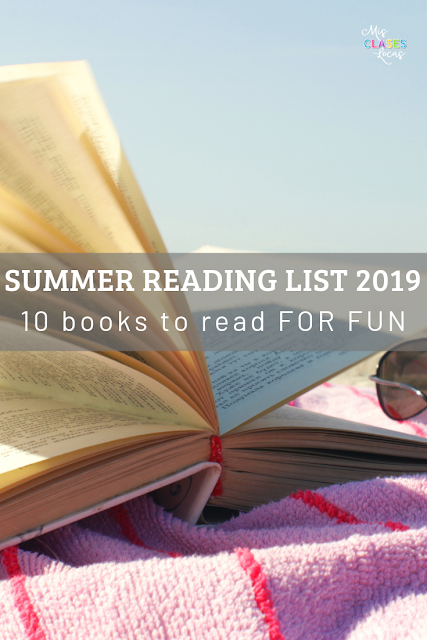 Summer Reading list 2019 - 10 books you need to read - shared by Mis Clases Locas