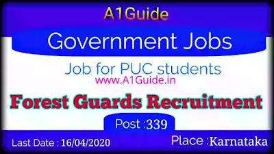 Farest Guard Recruitment in Karnataka 2020 - Last date 15-April-2020