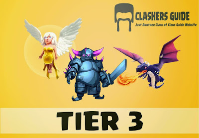 Tier 3 : Healer, Pekka, Dragon