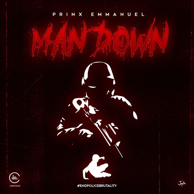 Man Down - Prinx Emmanuel