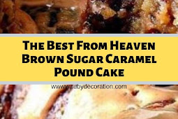 The Best From Heaven Brown Sugar Caramel Pound Cake
