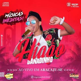 HIAGO DANADINHO - CD AO VIVO EM ARACAJU-SE - 2018