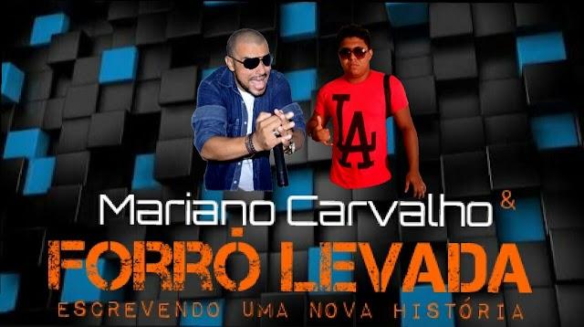 Mariano Carvalho é o novo vocalista da Banda Forró Levada
