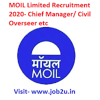 MOIL Limited Recruitment 2020,Chief Manager,Civil Overseer etc