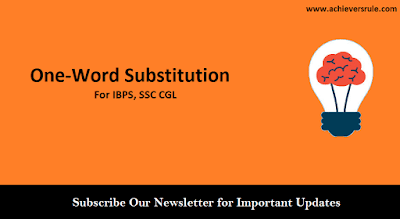 One-Word Substitution For IBPS, SSC CGL - Part 1