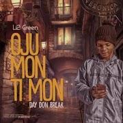e  Li2 Green – Oju Mon Ti Mon
