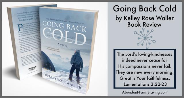 https://www.abundant-family-living.com/2019/09/going-back-cold-by-kelley-rose-waller.html
