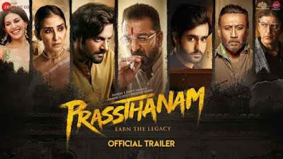 Prassthanam Official Trailer out Sanjay Dutt, Jackie Shroff, Deva Katta