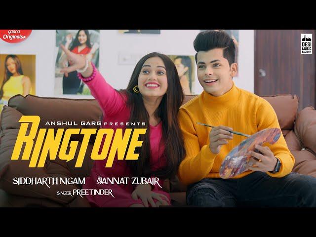 Ringtone Lyrics – Preetinder Ft. Jannat Zubair & Siddharth Nigam