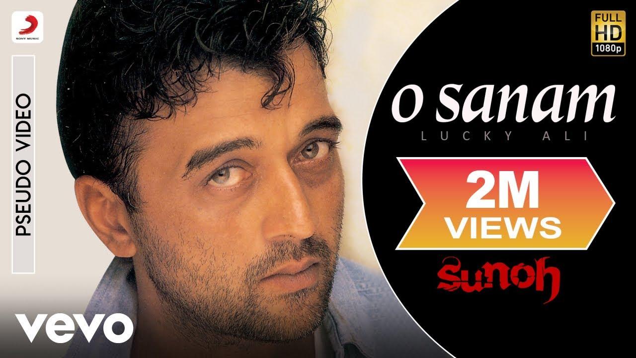 O Sanam Lyrics Lucky Ali | Sunoh
