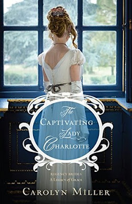 Heidi Reads... The Captivating Lady Charlotte by Carolyn Miller