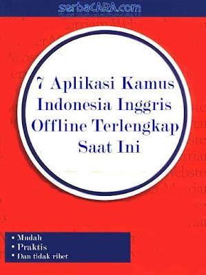 Aplikasi Kamus Indonesia Inggris Offline