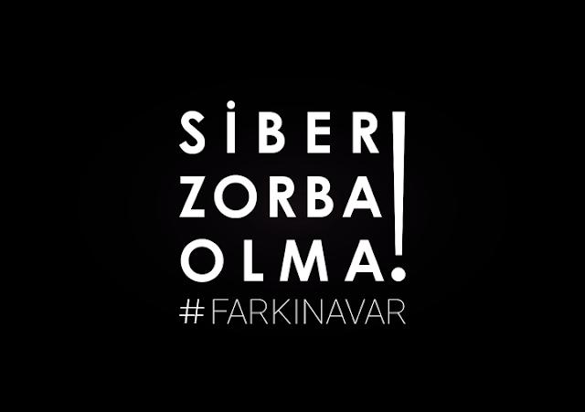 """""""Siber Zorba Olma!"""" #farkinavar"""