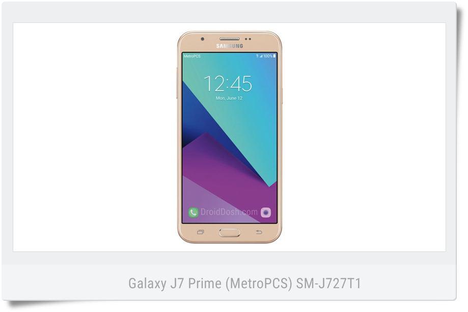 FIRMWARE] Galaxy J7 Prime MetroPCS SM-J727T1 - J727T1UVU1AQD7