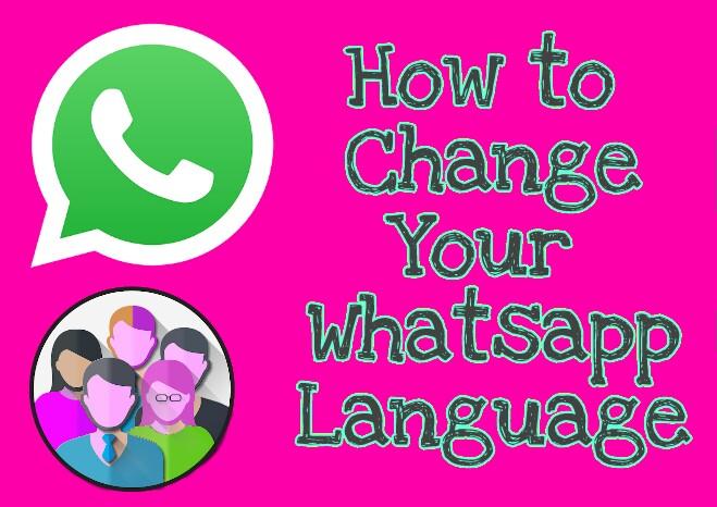 Whatsapp Karte.Whatsapp Me Bhasha Kaise Change Kare How To Change Whatsapp