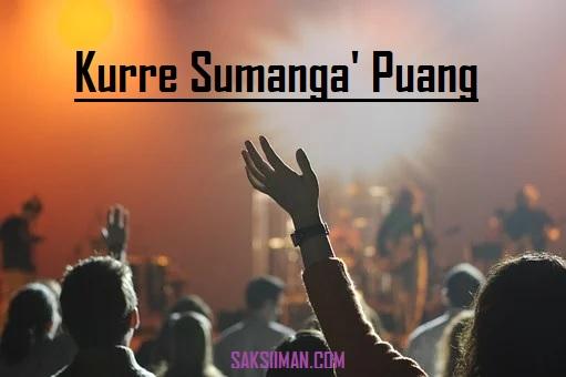 Lirik Lagu Kurre Sumanga' Puang - Trio Gideonz