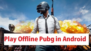 How to play Pubg Offline in Android