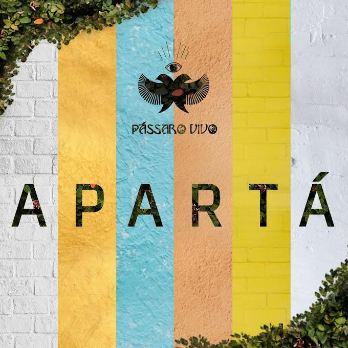 """Distanciamento social é tema de """"Apartá"""", novo single da banda Pássaro Vivo"""