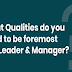 What Qualities do you need to be foremost BIM Leader & Manager? #infographic
