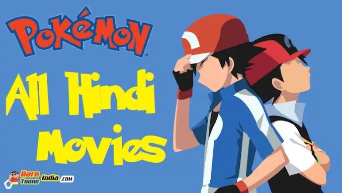 Pokemon All Movies Hindi Dubbed Download (360p, 480, 720p HD, 1080p FHD)