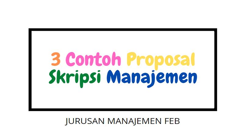 Contoh Proposal Skripsi Manajemen Terbaru