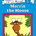 Cerita Anak Terjemahan: Morris the Moose
