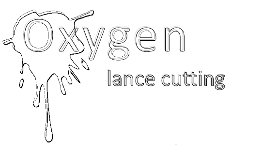 Oxygen Lance cutting process