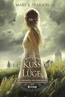 Bücherblog. Rezension. Buchcover. Der Kuss der Lüge (Band 1) von Mary E. Pearson. Jugendbuch. Fantasy. one.