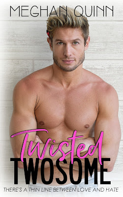 Twisted Twosome by Meghan Quinn Cover Reveal