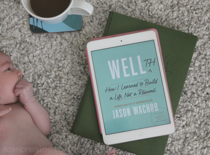 Book Review: Wellth, by Jason Wachob