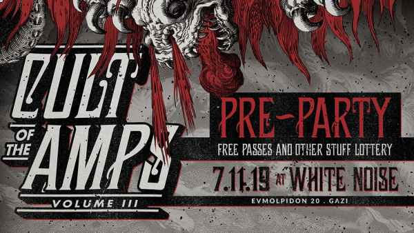 CULT OF THE AMPS vol. III: Πέμπτη 7 Νοεμβρίου, pre-party @ White Noise