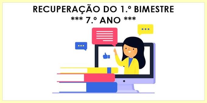 Prova de Recuperação do 1.º Bimestre - Língua Portuguesa para o 7.º A