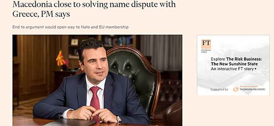 Macedonia and Greece are moving closer to solving name dispute: Zaev tells FT