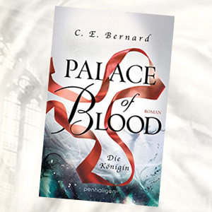https://www.randomhouse.de/Paperback/Palace-of-Blood-Die-Koenigin/C-E-Bernard/Penhaligon/e559320.rhd
