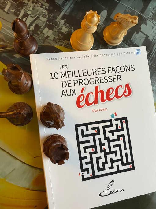 10 meilleures façons de progresser aux échecs
