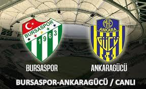 Bursaspor - Ankaragücü Canli Maç İzle 06 Ekim 2018