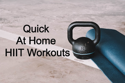 Quick At Home HIIT Workouts
