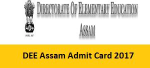 DEE Assam Admit Card 2017