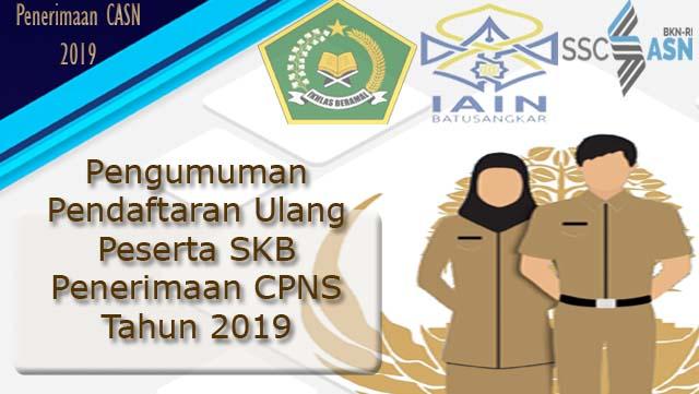 Pengumuman Pendaftaran Ulang Peserta SKB CPNS Formasi Tahun 2019