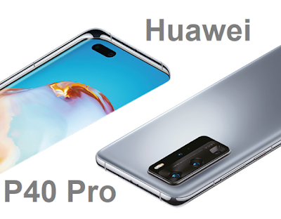 Huawei P40 Pro  ELS-NX9, ELS-N04 هواوي بي ٤٠ برو هواوي بي40 برو هواوي Huawei P40 Pro - هاتف/جوال/تليفون هواوي بي40 برو Huawei P40 Pro