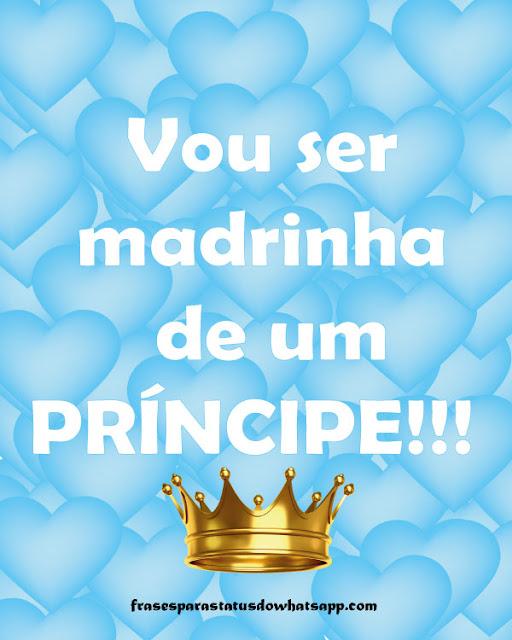 vou ser madrinha de um príncipe